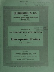 Catalogue of an important collection of European coins, in gold and silver, consisting of an extensive series of German, Scandinavian, and obsidional pieces, together with an interesting series of Swiss gold coins ... [10/02/1958]
