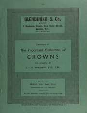 Catalogue of the important collection of British and Commonwealth crowns, the property of S.A.H. Whetmore, Esq., C.B.E., [also including] bank, tradesmen's, and countermarked tokens, [as well as] cut and countermarked Colonial coinage ... [07/14/1961]
