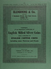 Catalogue of an important collection of English milled silver coins, and a selection of English copper coins, including many patterns and proofs ... [10/04/1962]