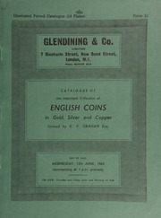 Catalogue of the important collection of English coins, in gold, silver and copper, formed by K.V. Graham, Esq. ... [06/12/1963]