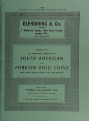 Catalogue of an important collection [from America] of South American and foreign gold coins, [including those of] Poland, Africa, the U.S.A., and the Orient; with some scarce silver coins and tokens,  ... [01/23/1964]