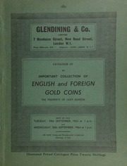 Catalogue of an important collection of English and foreign gold coins, the property of Lady Duveen, ... having been started in 1919 by Sir Geoffrey Edgar Duveen,  ... [09/29-30/1964]