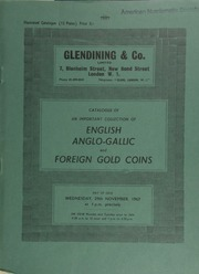 Catalogue of an important collection of English, Anglo-Gallic, and foreign gold coins, embracing [nearly] every continent of the world, and boasting a great many rarities ... [11/29/1967]