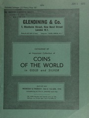 Catalogue of an important collection of coins of the world, in gold & silver, a majority of which are Mexican, Central and South American coins from a well-known South American collector;  ... [06/10-11/1970]