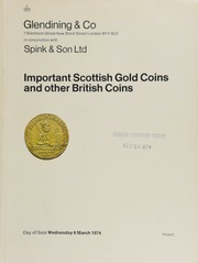 Catalogue of important Scottish gold coins and medals, & other British coins, of a late owner, [Alderman Horace Hird of Bradford, which contains coins from the Ashmolean Museum secured by private treaty]  ... [03/06/1974]