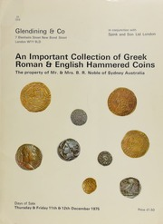 Catalogue of an important collection of Greek, Roman and English hammered coins, the property of Mr. & Mrs. B.R. Noble, of Sydney, Australia (formed by the owners with the assistance of their son, W.J. Noble),  ... [12/11-12/1975]
