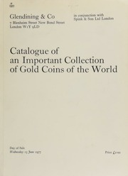 Catalogue of an important collection of gold coins in the world, started in the 1960's, [and] including the Low Countries and the Netherlands, Spain and Spanish America, Portugal and Brazil, Bolivia, Malta, Russia, and many other countries,  ... [06/15/1977]