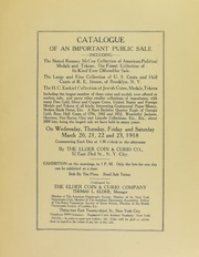 Catalogue of an Important Public Sale including The Noted Ramsay McCoy Collection of American Poltical Medals and Tokens..., The Large and Fine Collection of U.S. Cents and Half Cents of R. E. Brown, of Brooklyn, N.Y., The Ezekiel Collection of Jewish Coins, Medals, Tokens
