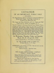 Catalogue of an Important Public Sale, Including the Noted Ramsay McCoy Collection of American Political Medals and Tokens....the Large and Fine Collection of U.S. Cents and Half Cents of R. E. Brown, of Brooklyn, N.Y., the H.C. Ezekiel Collection of Jewish Coins, Medals, Tokens