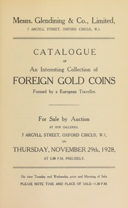 Catalogue of an interesting collection of foreign gold coins, formed by a European traveller ... [11/29/1928]