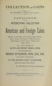 Catalogue of an Interesting Collection of American and Foreign Coins