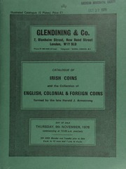 Catalogue of Irish coins [and tokens, the property of G.E. Chapman], and the collection of English, Colonial, and foreign coins, formed by the late Harold J. Armstrong, of Leeds, President of the Yorkshire Numismatic Society, 1930-31  ... [11/09/1978]