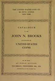 Catalogue of the John N. Brooks collection of United States coins. [12/10/1914]