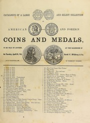 Catalogue of a large and select collection of American and foreign coins and medals ... [04/19/1864]