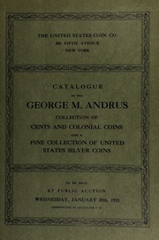 Catalogue of a large and very fine collection of colonial coins and United States cents. [01/20/1915]