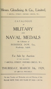 Catalogue of military and naval medals, the collection of Roderick Dow, Esq., Woodbridge, Suffolk ... [03/07/1929]