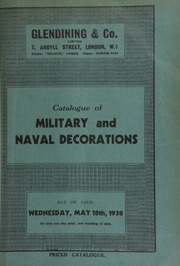 Catalogue of military and naval decorations, the collection of Dr. J. Fletcher Horne, Huddersfield, including a group of Royal Household medals, presented to Edward Hammond by Queen Victoria in 1887 ... [05/18/1938]