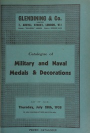 Catalogue of military and naval medals and decorations, including the collection of W.G. Tolton, Esq., Ontario, Canada, (first part),  ... [07/28/1938]