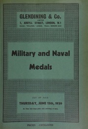 Catalogue of military & naval medals, including the collection of Ernest Martin, Esq., [and] the property of [another] collector, [the latter containing] a Medal for Meritorious Service with date 1848 under Queen's bust, [etc.] ... [06/15/1939]