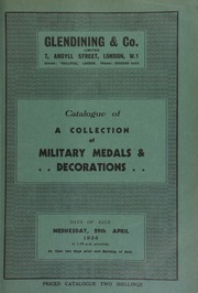Catalogue of military medals, decorations, etc., the collection of W. Buckley, including a gold-enamelled badge of a military companion of the Order of the Bath; [and] an Indian chief's medal with bust of George III, [etc.] ... [04/29/1936]