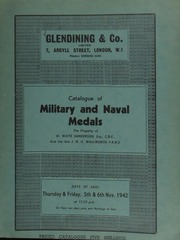 Catalogue of military and naval medals, the property of W. Waite Sanderson, Esq., C.B.E., and the late J.N.G. Wallworth, F.R.N.S., [the latter] killed by enemy action at Malta, July, 1942 ... [11/05-06/1942]