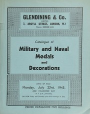 Catalogue of military and naval medals and decorations, including the property of the late T.G. Arnold, Esq.; ... [further medals from] the late Marcus Hyman; ... [07/23/1945]