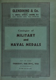Catalogue of military and naval medals, including the property of the late Wm. Thornton, Leeds, and containing a large silver medal, \Dominion of Canada,\ Chief's medal 1872 to Indians of the Northwest Territories, [etc.] ... [09/24/1936]