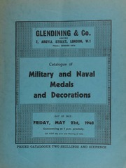 Catalogue of military and naval medals and decorations, [including] the property of the late Major Mackay Scobie; [and also containing] an interesting group of medals awarded to the late Lt-Col. A.E. Pearse,  ... [05/21/1948]