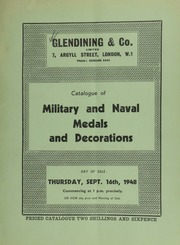 Catalogue of military and naval medals and decorations, [including] early English medals commemorating events of general, naval or military history, part of the collection formed by the late Colonel H.E. Musgrave,  ... [09/16/1948]