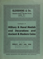 Catalogue of military & naval medals and decorations, [such as] a metal lined wooden uniform case, containing an officer's uniform and equipment; and ancient & modern coins, [including] a series of Greek gold coins,  ... [07/14/1950]