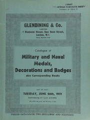 Catalogue of military and naval medals, decorations and badges, [including] Davison's gold medal for the Battle of the Nile, in glazed gold frame;  ... [06/26/1951]