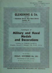 Catalogue of military and naval medals and decorations, including the collection formed by Brigadier General H. Biddulph, C.B., C.M.G., D.S.O. ... [11/09/1951]