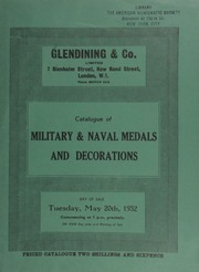 Catalogue of military & naval medals and decorations, including a Field Officer's gold medal for the Battle of Vittoria, June 21, 1813, with clasp, for the Battle of Orthes, February 17, 1814, and Waterloo medal, ... [05/20/1952]