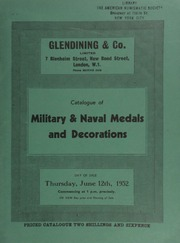 Catalogue of military and naval medals and decorations, [including several] early English medals commemorating events of general or military interest; [and many] medals with one to five bars;  ... [06/12/1952]