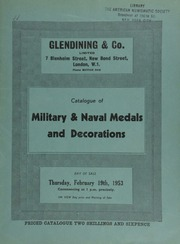 Catalogue of military & naval medals and decorations, including a collection of military general service medals, 1793-1814, several in groups, and a rare Field Officer's gold medal for Albuhera (Edward Hawkshaw, Lt.-Col.); and other properties ... [02/19/1953]