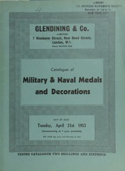 Catalogue of military & naval medals and decorations, including a rare group of orders and medals bestowed on General Sir Andrew Clarke,  ... [04/21/1953]