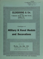 Catalogue of military & naval medals and decorations, [including] the Blane gold medal, obv. head of Sir Gilbert Blane; gold medal of the Ouzel Galley Society; [and] Royal Naval School, large gold medal for Mathematics awarded to W.H. Laverty in 1863; [etc.] ... [07/20/1953]