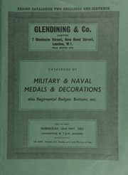 Catalogue of military & naval medals & decorations, [including] a group of three to W. Booth, Deputy Commy. Genl.; [as well as] medals to the Royal Northumberland Fusiliers; also regimental badges, buttons, etc. ... [05/22/1963]