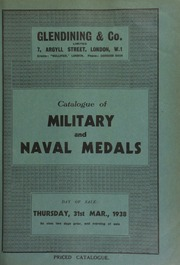 Catalogue of military and naval medals, including a group of five medals, Boer War, six bars, Relief of Mafeking; and a group of six decorations, the Distinguished Service Order, Military Cross, 1914-15 ... [03/31/1938]
