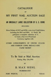 Catalogue of My First Mail Auction Sale of An Unusually Large Collection of U.S. Coins