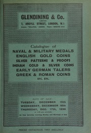 Catalogue of naval & military medals, English gold coins, silver patterns & proofs, Indian coins, the collection of the late Sir S.E. Pears, C.S.I., C.I.E., [another] collection of South Indian gold coins, early German talers, Greek & Roman coins, etc., etc.,  ... [12/15/1936]