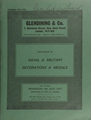 Catalogue of naval & military decorations and medals, [and a few related books, the property of Warrant-Officer Grainger]; [as well as] other properties ... [07/06/1977]