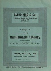 Catalogue of the numismatic library formed by the late R[ichard] Cyril Lockett, J.P., F.S.A. ... [10/06/1950]