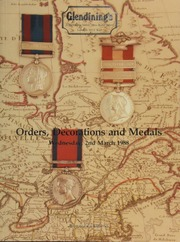 Catalogue of orders, decorations & medals, [including] a selection of medals awarded to Canadians, ranging from the Military General Service, 1793-1814, to Korea, 1950-1953;  ... [03/02/1988]