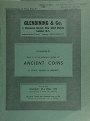 Catalogue of Part I of an extensive series of ancient coins, in gold, silver and bronze, [consisting of mainly] Greek and Roman ... [04/23/1970]