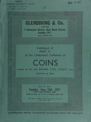 Catalogue of Part V of the celebrated collection of coins, formed by the late Richard Cyril Lockett, Esq. : Scottish & Irish ... [06/18/1957]