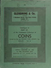 Catalogue of Part VII of the celebrated collection of coins, formed by the late Richard Cyril Lockett, Esq. : English, Part III : A selection of Anglo-Saxon, Norman, Platagenet, Tudor, and Commonwealth coins ... [11/04-06/1958]