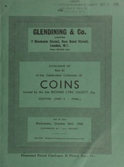 Catalogue of Part XI of the celebrated collection of coins, formed by the late Richard Cyril Lockett, Esq. : Scottish, (Part II - Final) ... [10/26/1960]