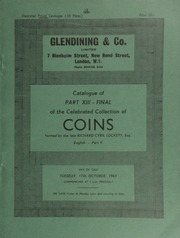 Catalogue of Part XIII - Final, of the celebrated collection of coins, formed by the late Richard Cyril Lockett, Esq. : English, Part V : Edward III to Charles II, also Maundies, etc. ... [10/17/1961]