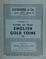 Catalogue of pattern and proof English gold coins, etc., the property of a collector, including a William IV pattern set of 1831; [and] a Victoria pattern five pounds piece, 1839, with proofs;  ... [06/03/1946]